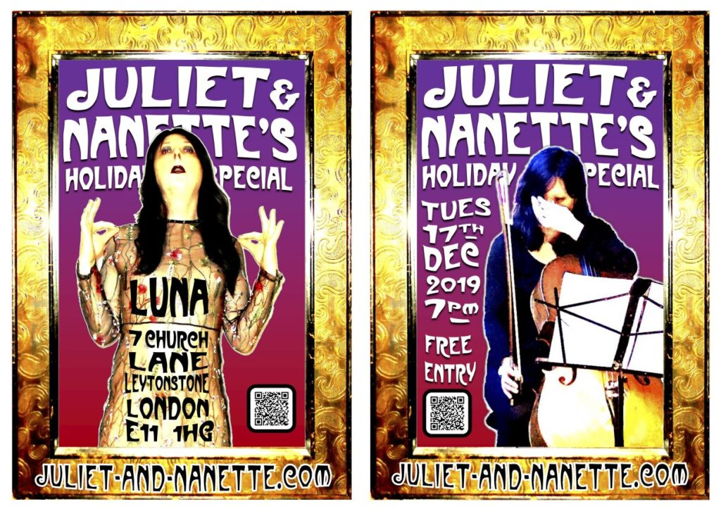 Juliet & Nanette's Holiday Special! Tues 17 Dec 2019. Doors 7pm. At LUNA, London E11. Free Entry