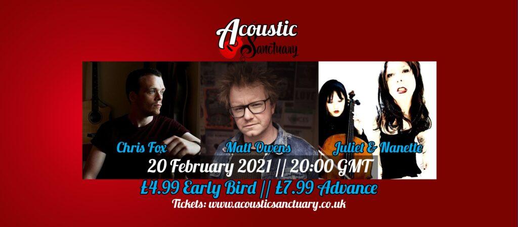 Flyer for Chris Fox, Matt Owens, and Juliet & Nanette live online, 20 Feb 2021